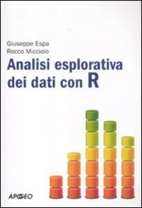 Analisi esplorativa dei dati con R - Giuseppe Espa,Rocco Micciolo - copertina