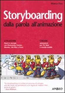 Storyboarding dalla parola all'animazione - Marco Feo - copertina