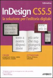InDesign CS5.5. La soluzione per l'editoria digitale