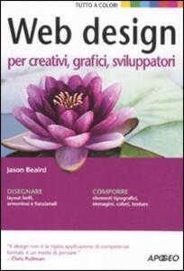 Web design per creativi, grafici, sviluppatori - Jason Beaird - copertina