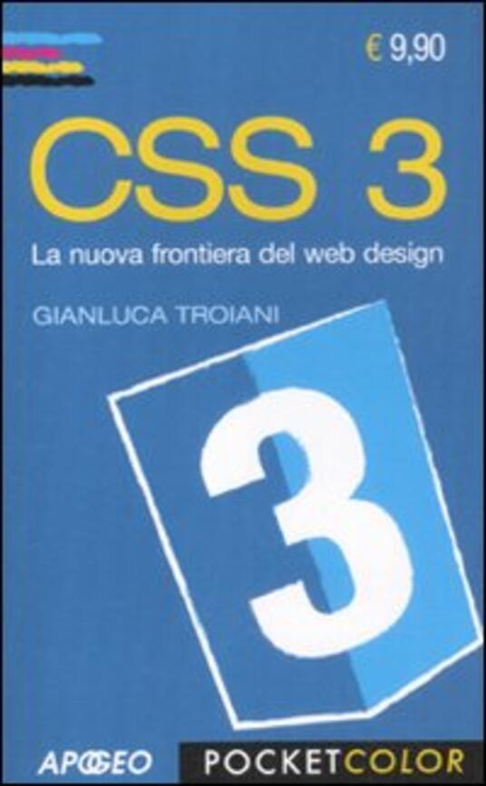 CSS 3. La nuova frontiera del web design - Gianluca Troiani - copertina