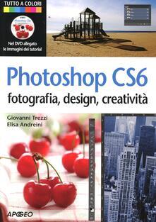 Vitalitart.it Photoshop CS6. Fotografia, design, creatività. Con DVD Image