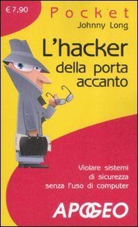 L' hacker della porta accanto