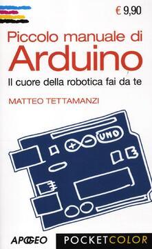 Listadelpopolo.it Piccolo manuale di Arduino. Il cuore della robotica fai da te Image