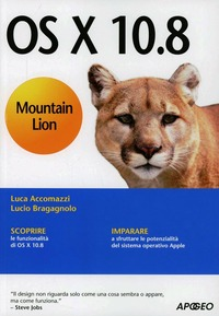 OS X 10.8 Mountain Lion - Accomazzi Luca Bragagnolo Lucio - wuz.it