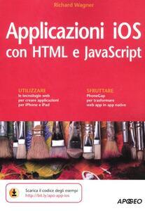 Applicazioni iOS con HTML e JavaScript - Richard Wagner - copertina