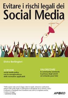 Evitare i rischi legali dei Social Media - Elvira Berlingieri - copertina