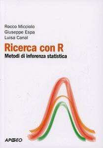 Ricerca con R. Metodi di inferenza statistica