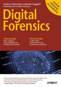 Digital forensics - Andrea Ghirardini,Gabriele Faggioli - copertina