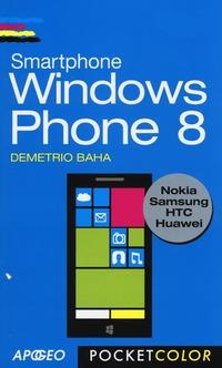 Smartphone Windows Phone 8 - Baha Demetrio - wuz.it