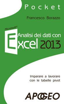 Analisi dei dati con Excel 2013 - Francesco Borazzo - copertina