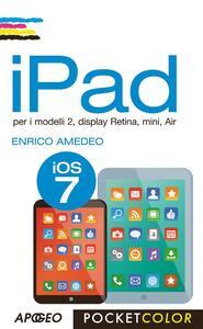 IPad per i modelli 2, display Retina, mini, Air - Enrico Amedeo - copertina