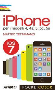 IPhone per i modelli 4, 4s, 5, 5c, 5s - Matteo Tettamanzi - copertina