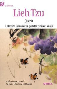 Lieh Tzu (Liezi). Il classico taoista della perfetta virtù del vuoto - copertina