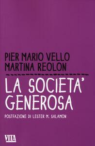 Libro La società generosa P. Mario Vello , Martina Reolon
