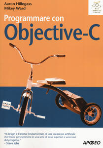 Programmare con Objective-C - Aaron Hillegass,Mikey Ward - copertina