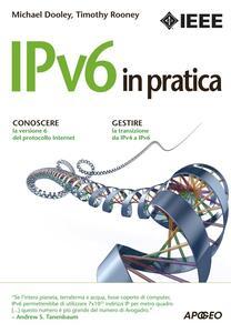 IPv6 in pratica - Michael Dooley,Timothy Rooney - copertina