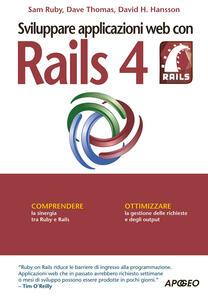 Sviluppare applicazioni web con Rails 4 - Sam Ruby,Dave Thomas,David H. Hansson - copertina