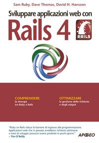 Sviluppare applicazioni web con Rails 4 - Ruby Sam Thomas Dave Hansson David H. - wuz.it