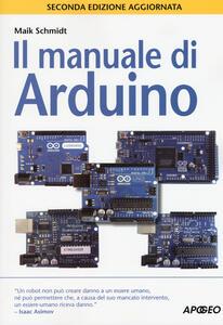 Il manuale di Arduino - Maik Schmidt - copertina