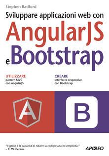 Sviluppare applicazioni web con AngularJS e Bootstrap - Stephen Radford - copertina