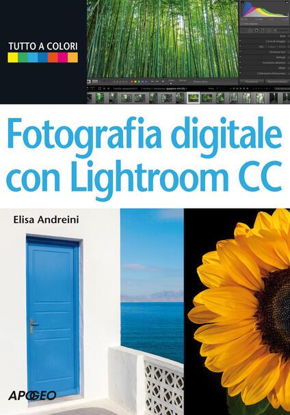 Fotografia digitale con Lightroom CC - Elisa Andreini - copertina