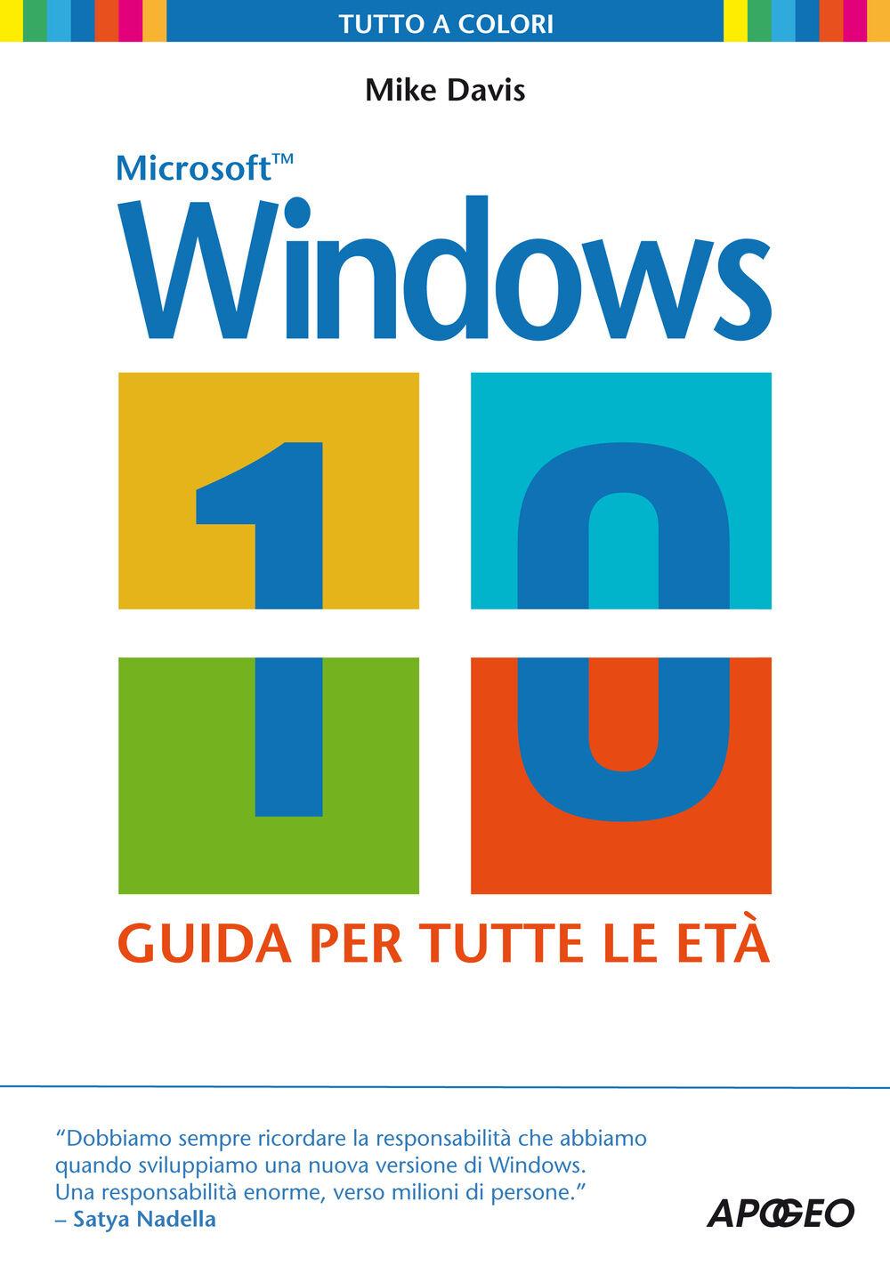 Windows 10. Guida per tutte le età