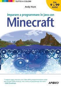 Libro Imparare a programmare in Java con Minecraft Andy Hunt
