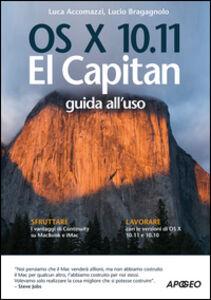 Libro OS X 10.11 El Capitan. Guida all'uso Lucio Bragagnolo , Luca Accomazzi