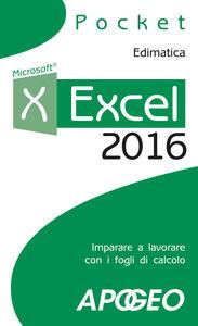Excel 2016. Impara a lavorare con i fogli di calcolo - copertina