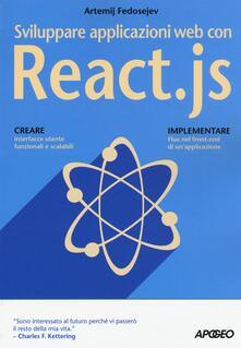 Sviluppare applicazioni web con React.js - Artemij Fedosejev - copertina