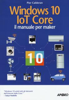 Lpgcsostenible.es Windows 10 IoT core. Il manuale per maker Image