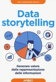 Data storytelling. Generare valore dalla rappresentazione delle informazioni - Cole Nussbaumer-Knaflic - copertina