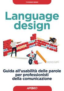 Language design. Guida all'usabilità delle parole per professionisti della comunicazione