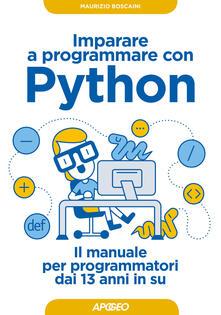 Amatigota.it Imparare a programmare con Python. Il manuale per programmatori dai 13 anni in su Image