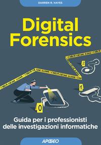Digital forensics - Ghirardini Andrea Faggioli Gabriele - wuz.it