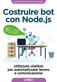 Antondemarirreguera.es Costruire bot con Node.js. Utilizzare chatbot per automatizzare lavoro e comunicazione Image