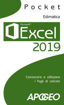 Excel 2019. Conoscere e utilizzare i fogli di calcolo - copertina