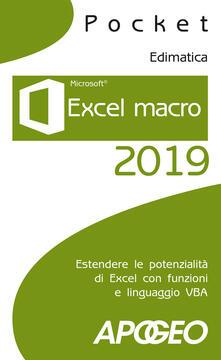 Excel macro 2019. Estendere le potenzialità di Excel con funzioni e linguaggio VBA - copertina