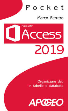 Grandtoureventi.it Access 2019. Organizzare dati in tabelle e database Image