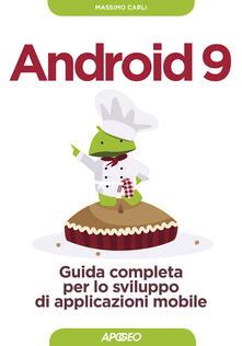 Milanospringparade.it Android 9. Guida completa per lo sviluppo di applicazioni mobile. Con aggiornamento online Image