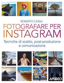 Antondemarirreguera.es Fotografare per Instagram. Tecniche di scatto, post-produzione e comunicazione Image