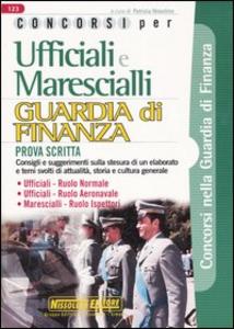 Libro Ufficiali e marescialli. Guardia di finanza. Prova scritta