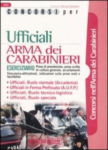 Libro Concorsi per ufficiali. Arma dei carabinieri. Eserciziario