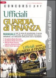 Concorsi per ufficiali guardia di finanza. Manuale. Con CD-ROM - copertina
