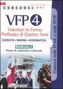 Voluntariadobaleares2014.es Concorsi per VFP 4. Volontari in ferma prefissata di quattro anni. Esercito, marina, areonautica. Manuale. Prova di selezione culturale Image