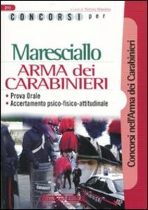 Foto Cover di Concorsi per maresciallo. Arma dei carabinieri. Prova orale. Accertamento psico-fisico-attitudinale, Libro di Patrizia Nissolino, edito da Nissolino