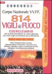 Corpo nazionale VV.FF. Ottocentoquattordici vigili del fuoco. Eserciziario - copertina