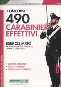 Concorsi 490 carabinieri effettivi. Eserciziario. Prova a carattere culturale e logico-deduttivo - copertina