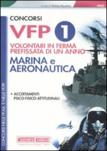 Concorsi VFP1 Marina e Aeronautica. Accertamenti psico-fisico-attitudinali.pdf